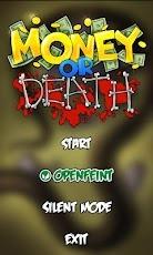 Money Or Death